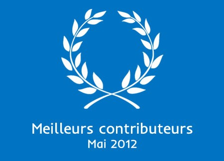 Meilleurs contributeurs Mai 2012